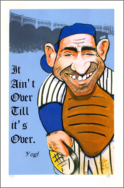 Yogi Berra It Aint Over Till its Over Steve Sax Limited Edition Lithograph